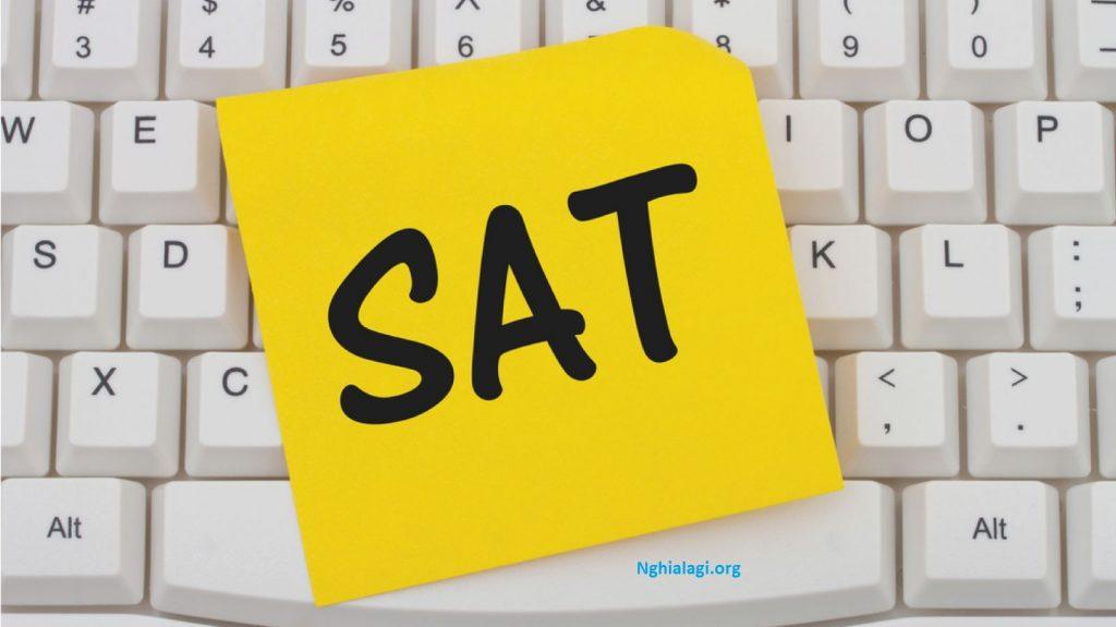 SAT là gì? Cấu trúc & thang điểm bài thi SAT mới nhất - Nghialagi.org