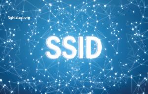 SSID là gì? Cách tắt, bật, thay đổi SSID trong mạng Wifi để bảo mật tốt hơn - Nghialagi.org