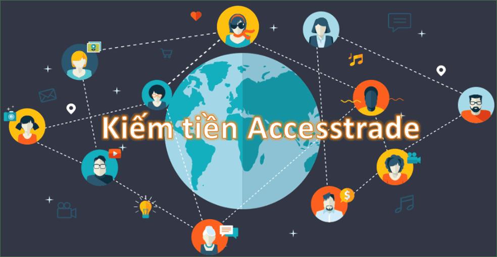 Kiếm tiền với AccessTrade (Mô hình affiliate) là gì