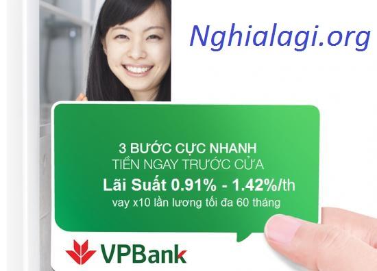 Bảng lãi suất và tính khoản vay tín chấp trả góp tại VPBank