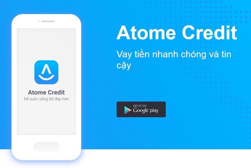 Atome Credit là công ty gì? Có nên vay tiền trên Atome Credit không?