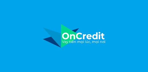 OnCredit: Vay tiền nhanh online. Vay tiền online 24/7