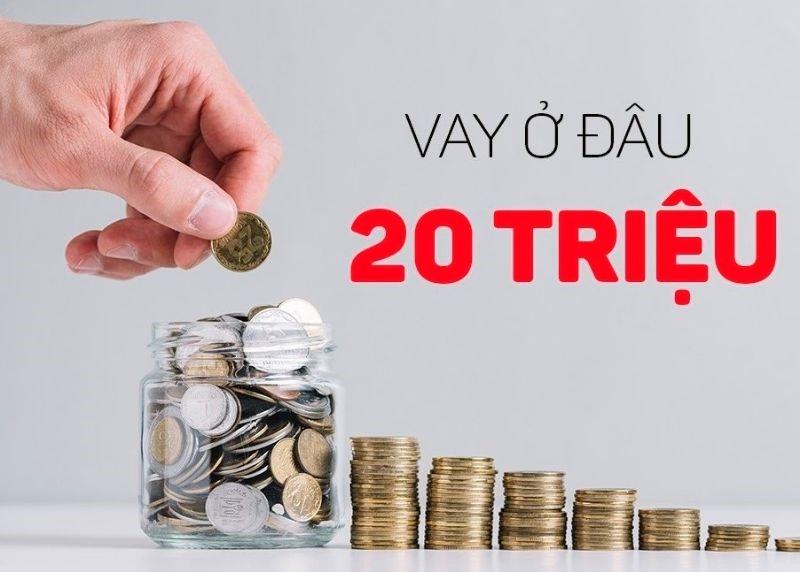 Cần Vay gấp 20 Triệu có tiền ngay trong ngày - Thủ tục siêu đơn giản