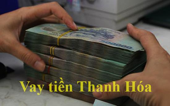 Vay Tiền nóng Nhanh Thanh Hóa 1 - 15 Triệu 0% Lãi Suất