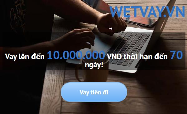 Wetvay vay tiền trực tuyến bằng cmnd và thẻ căn cước