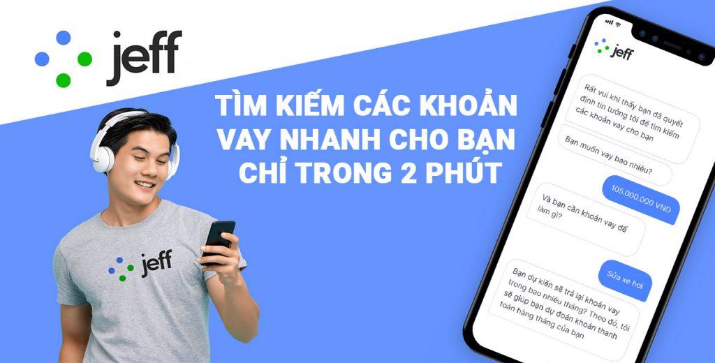 Jeff Việt Nam - Ứng dụng tìm vay tiền nhanh