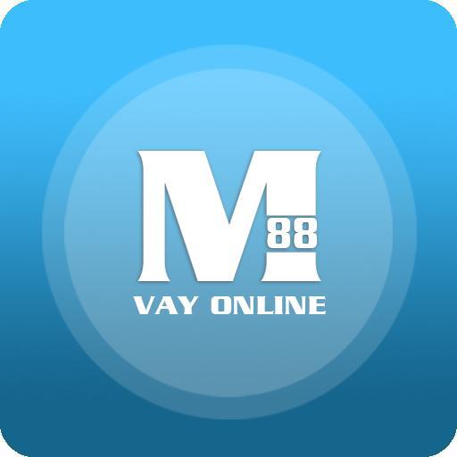 Link tải app m88 online vay tiền chẳng thể dễ hơn
