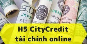 CityCredit tài chính online – Vay nhanh lên đến 10 triệu 24/24
