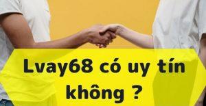 Vay tiền Lvay68 - Lãi suất cực thấp, nhận tiền cực nhanh!