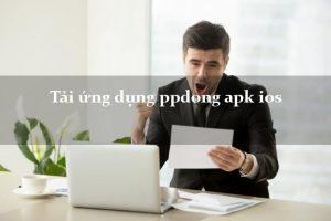Tải ứng dụng PPDong về điện thoại iphone/apk vay tiền gấp
