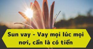Sunvay – Vay tiền online nhanh lãi suất thấp