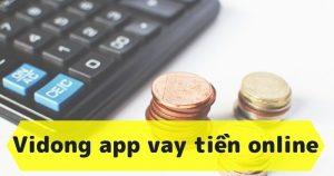 Tải app Vidong apk ios cho vay người thân không biết