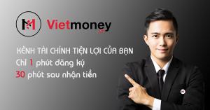 VietMoney là gì? Cách vay tiền tại VietMoney