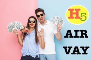H5 Air Vay Online cho vay tiền gấp nóng lấy liền