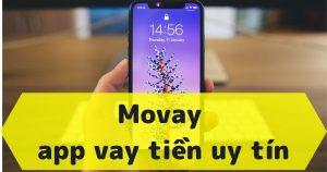 Movay - app vay tiền uy tín, Vay lên đến 10 triệu
